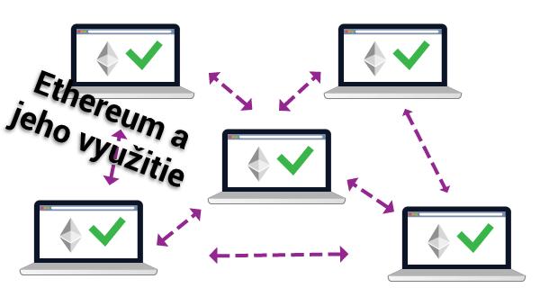 Ethereum a jeho využitie