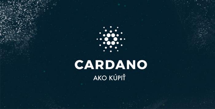 Čo je a ako kúpiť Cardano v 3 jednoduchých krokoch
