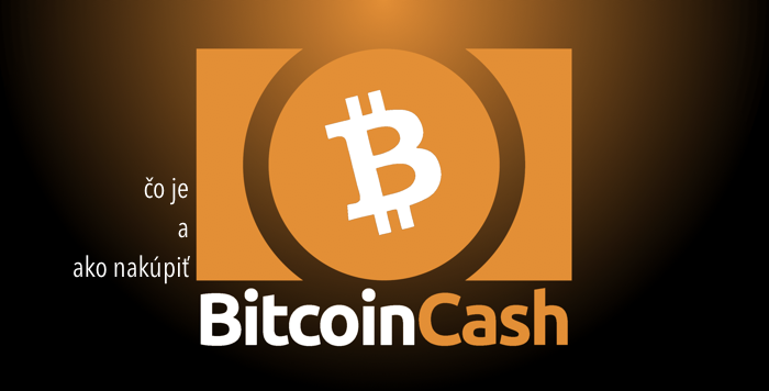 čo je a ako nakúpiť bitcoincash
